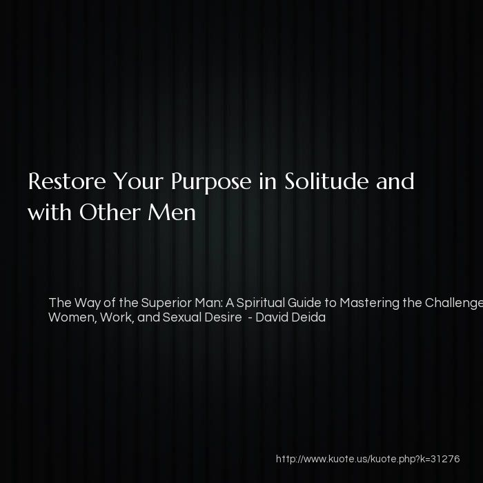 Kuote Us My Quotes In The Way Of The Superior Man A Spiritual